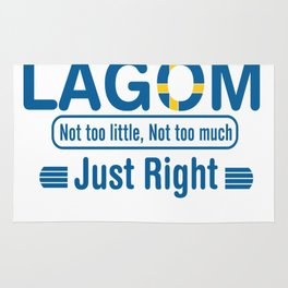 Lagom - Not too little, No too much (Just Right) Rug
