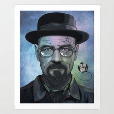 Heisenberg, Say my name! Art Print