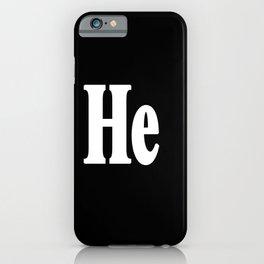 He iPhone Case