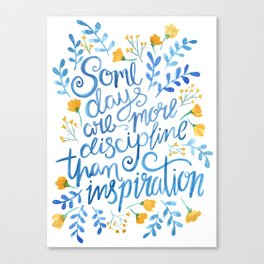 Discipline and inspiration - Hand Lettered Entrepreneur Quote Canvas Print