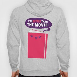 Book is better than film Hoody