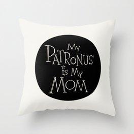 My Patronus is My Mom Throw Pillow