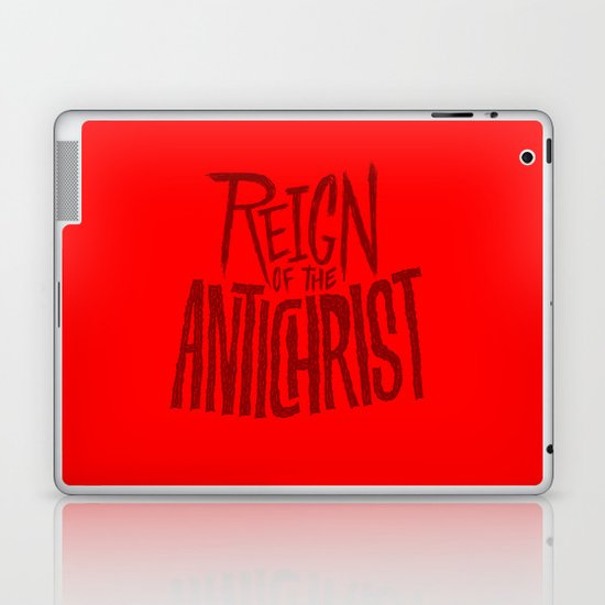Reign of the Antichrist Laptop & iPad Skin
