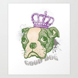 What a Good Dog !! Art Print