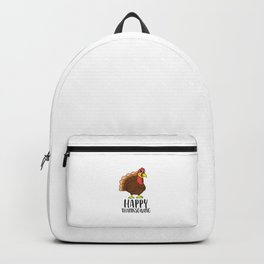 Happy Thanksgiving Turkey Happy Turkey Day Gobble Turkey Backpack