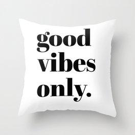 good vibes only II Deko-Kissen