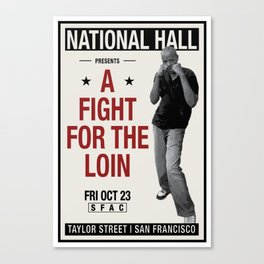 Fight for the Neighborhood - Poster 2 Canvas Print