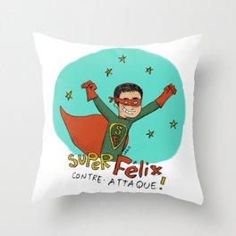 Super Félix contre-attaque ! Throw Pillow