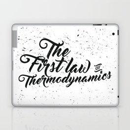 The First Law of Thermodynamics - Black & White Laptop & iPad Skin