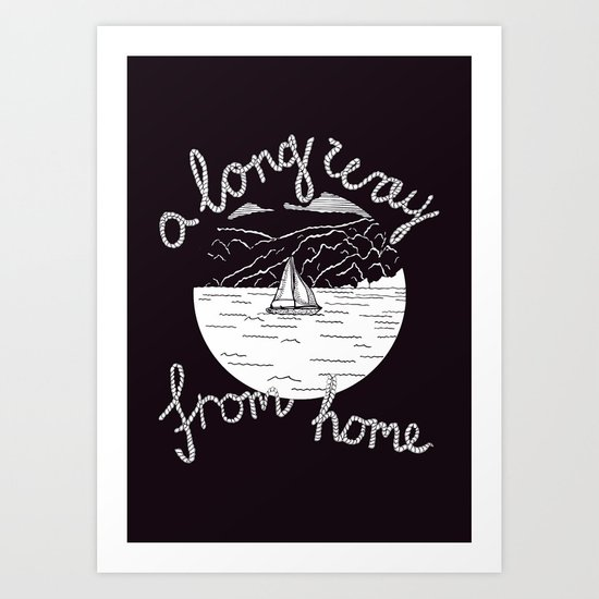 A Long Way From Home Art Print