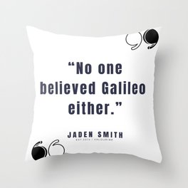5  |  Jaden Smith Quotes | 190904 Throw Pillow