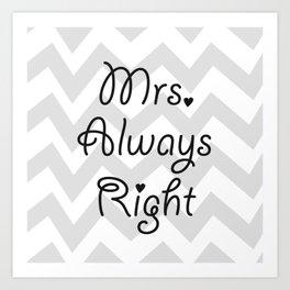 Mrs. Always Right Art Print