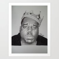 notorious big Art Prints featuring notorious BIG  by 1dnyce