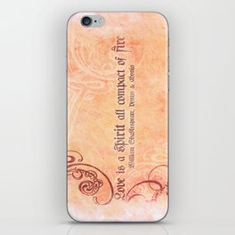 Love is a spirit all compact of fire - Venus & Adonis - Shakespeare Love Quotes iPhone Skin