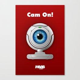 Cam On! Canvas Print