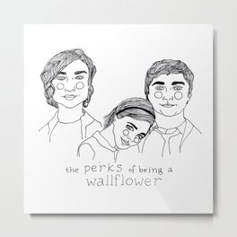 The Perks of Being a Wallflower Metal Print