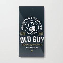 old guy original apparel brand  Metal Print