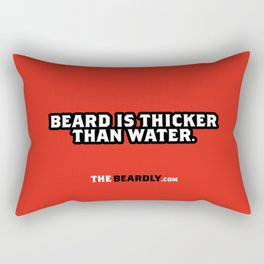 BEARD IS THICKER THAN WATER. Rectangular Pillow