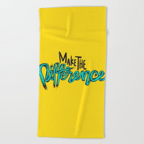 Make The Difference 1 Beach Towel