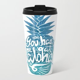 You had me at Aloha! Metal Travel Mug