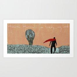 Hineni Hineni (2) Art Print
