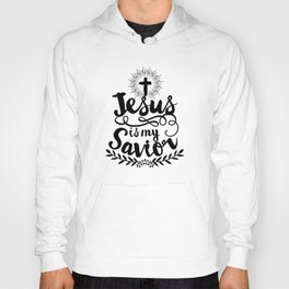 Jesus is my Savior Hoody