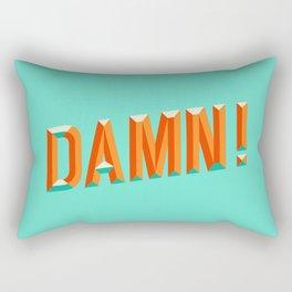 Damn! Rectangular Pillow