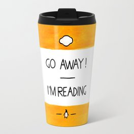 Go Away, I'm Reading - Watercolour Illustration With Calligraphy Lettering Quote Travel Mug