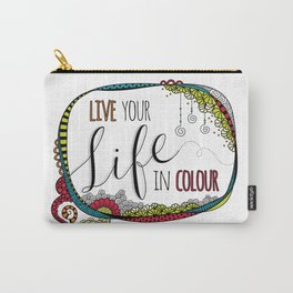 Live Your Life in Colour Carry-All Pouch