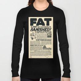 Fat Has Banished! Long Sleeve T-shirt
