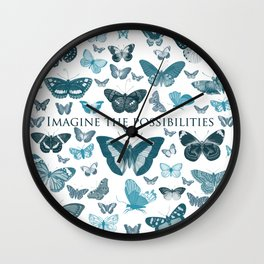 Imagine the Possibilities Butterflies Wall Clock