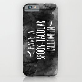 Have A Spook-Tacular Halloween iPhone Case