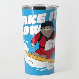 Take it Slow Bro - Funny Snowboarding Sloth Travel Mug