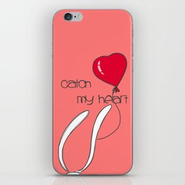 Catch my heart iPhone Skin