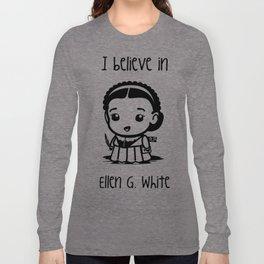 I believe in Ellen G. white Long Sleeve T-shirt