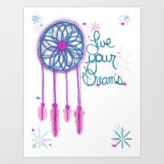 Live Your Dreams - White Art Print