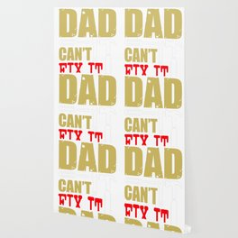If Dad can't fix it we're all screwed Wallpaper