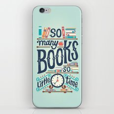 So many books so little time iPhone & iPod Skin