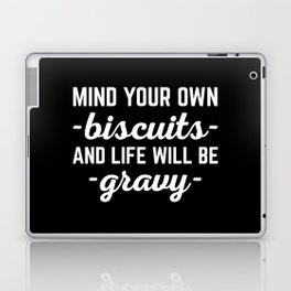 Life Will Be Gravy Funny Quote Laptop & iPad Skin