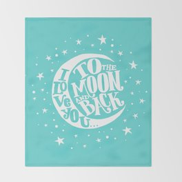 i love you to the moon and back Throw Blanket