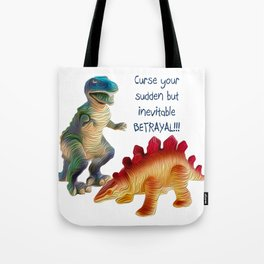 Curse your BETRAYAL!!! Tote Bag