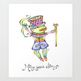 May You Dance Art Print