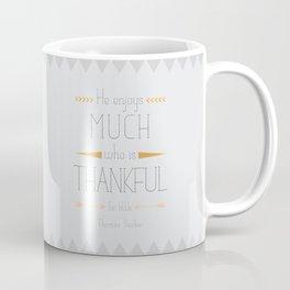Thankful - Thomas Secker Quote Coffee Mug