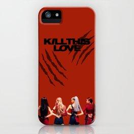 BLACKPINK - Kill This Love Fanart iPhone Case