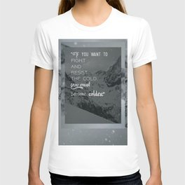 Be Colder - Ortles background T-shirt