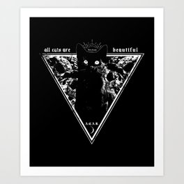 ALL CATS ARE BEUTIFUL Art Print