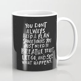 Breathe and Let Go Coffee Mug