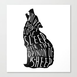 Wolves dont lose sleep over the opinion of sheep - version 1 - no background Canvas Print