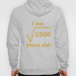 50 Years Old Square Root Funny 50th Birthday Hoody