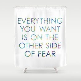 Everything You Want Shower Curtain